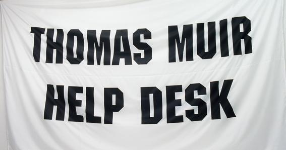 Banner from 'Thomas Muir Help Desk', Galerie Praz Delavallade, 2003