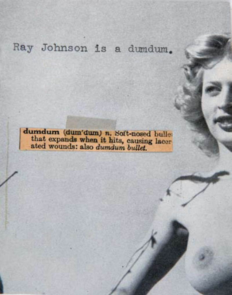 'Untitled (Ray Johnson is a dumdum)', 1963, collage