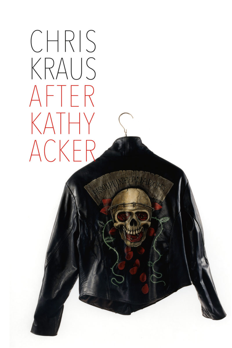 Kraus, K. (2017) After Kathy Acker
