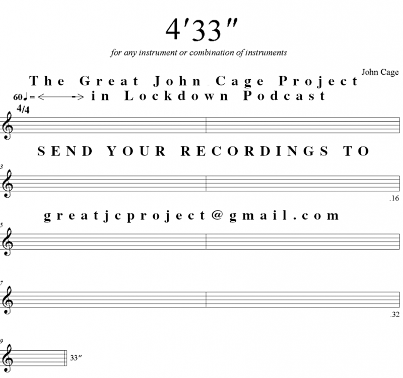 The Great John Cage Project in Lockdown Podcast Image by John Wills